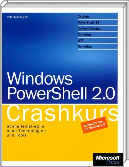 Windows PowerShell 2.0 - Crashkurs (Microsoft Press, 2010)