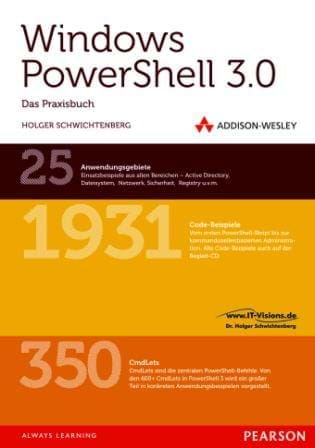 Windows PowerShell 3.0 - Das Praxishandbuch (Addison-Wesley, 2013)